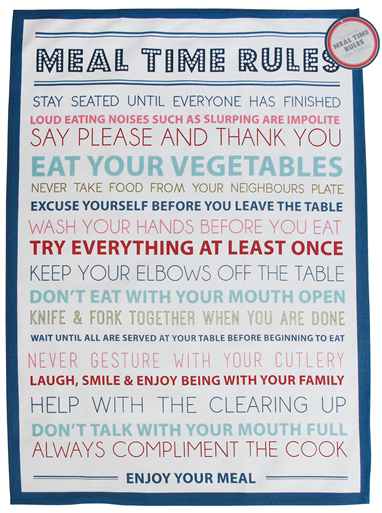 """""""Meal time rules"""" kitchen towel"""
