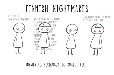 Finnish Nightmares Postcard - Answering Seriously...