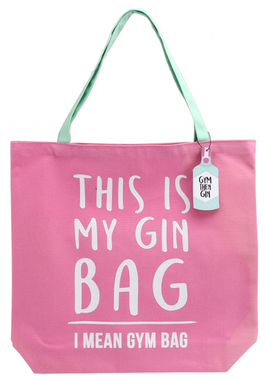 "Gym & Tonic shopperi ""This is my gin bag"""