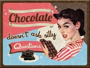 Magneetti Chocolate doesn't ask silly questions