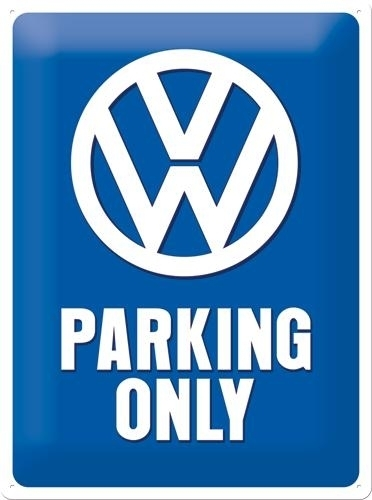 Metallikilpi VW Parking only 30 x 40cm
