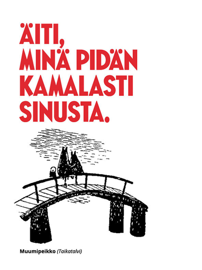 "Moomin embossed greeting card with an envelope, text: ""Äiti minä pidän kamalasti sinusta."""