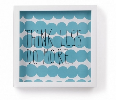 Motto Think Less Wall Decor