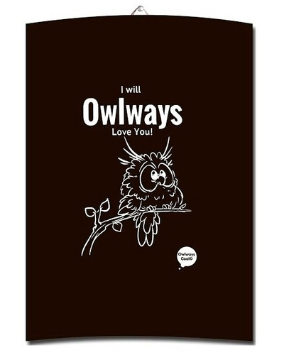 Owlways Cool Kitchen towel - I will owlways love you!