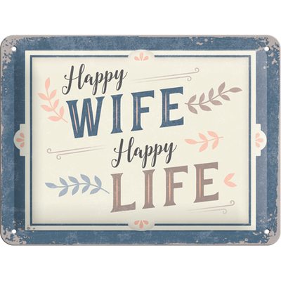 Sign 15x20 Happy Wife Happy Life