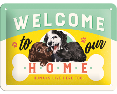Tin sign Welcome to our home, 15x20cm