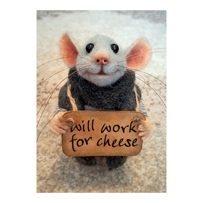 "Tiny Squee Mousies greeting card ""Will Work For Cheese"""