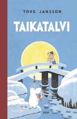 Tove Jansson: Magic Winter (revised edition)