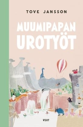 Tove Jansson: Moominpappa's memoirs (revised edition)