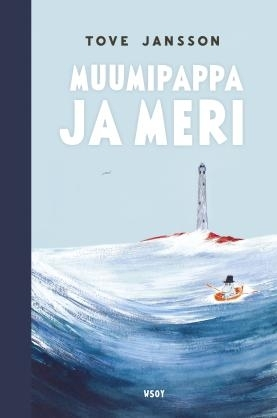 Tove Jansson: Moominpappa and Sea (revised edition)