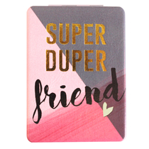 "Disaster Designs Ta-daa ""Super Duper Friend"" pocket mirror"