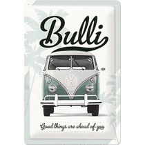 Metallikilpi VW Bulli Good things are ahead of you 20 x 30cm