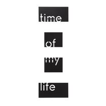 Time of my life wall decor